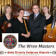 181104 THE WREN MASTERS Holy Trinity Lutheran Church