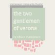 210715 THE TWO GENTLEMEN OF VERONA * MasterWorx Theater
