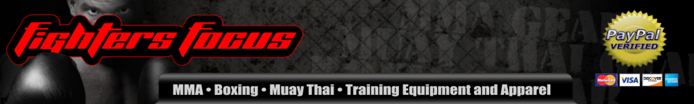 FightersFocus.com Your source for MMA, Boxing and Muay Thai training gear