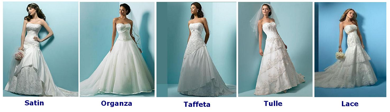 Fabrics for Wedding Gowns - there are several, Lace, Satin,
