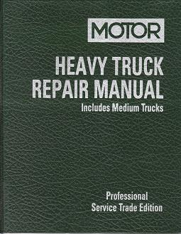 medium heavy duty truck repair service manuals diagnostic scan rh autorepairmanuals biz Chilton Manual Fork Truck Ford Truck Chilton Repair Manual